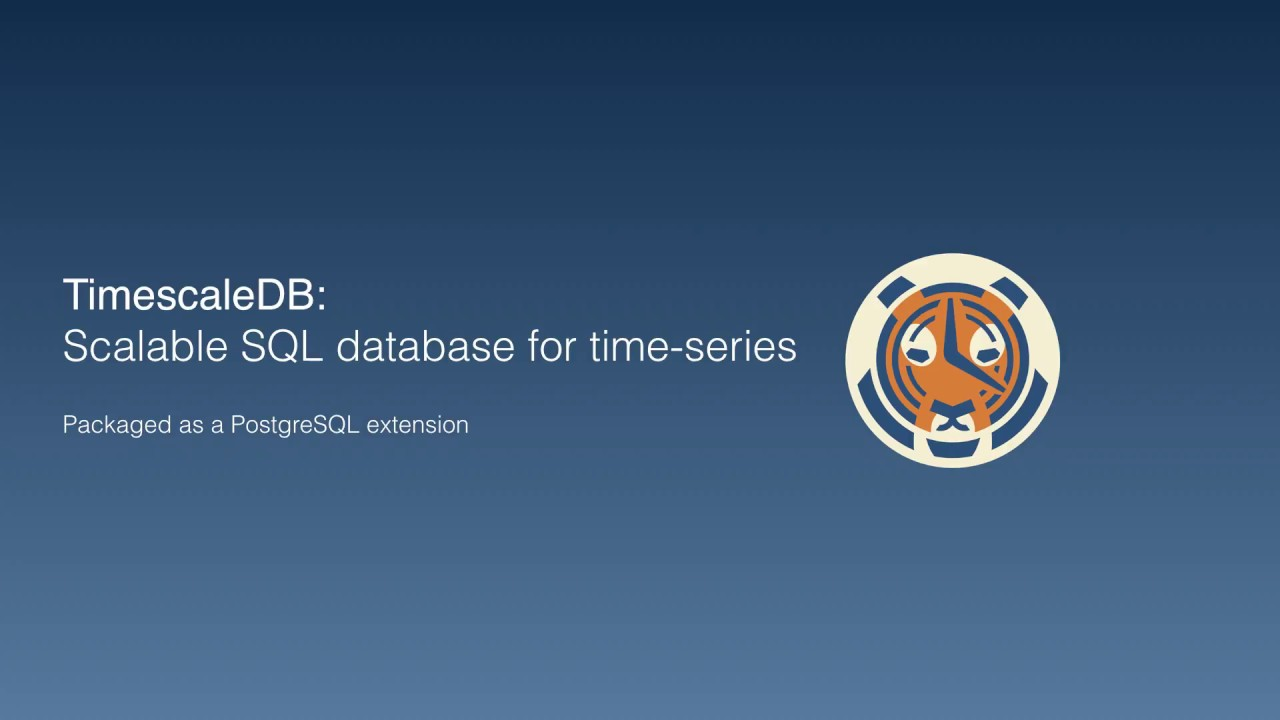 TimescaleDB: Re-architecting a SQL database for time-series data