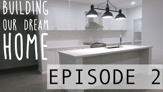 BUILDING OUR DREAM HOME - EPISODE 2