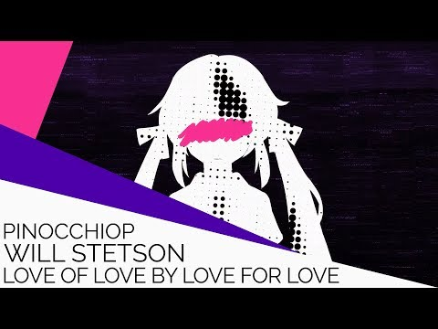 Love of Love by Love for Love (English Cover)【Will Stetson】「恋の恋による恋のための恋」
