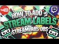 How To Add Stream Labels To Streamlabs OBS 🔴