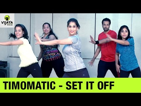 TIMOMATIC – Set It Off | Zumba Dance Workout on SET IT OFF Song | Choreographed By Vijaya Tupurani