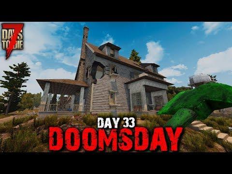 7 Days to Die: Doomsday - Day 33 | 7 Days to Die (Alpha 18 Gameplay)