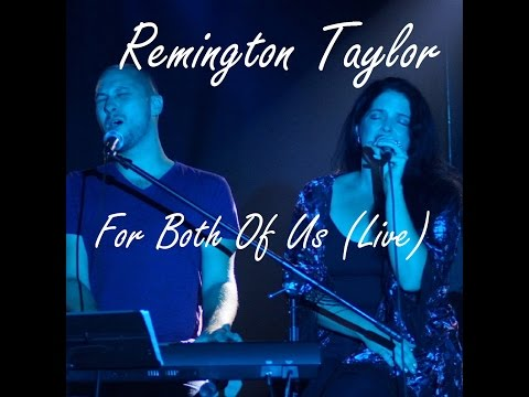 """For Both Of Us"" (Remington Taylor)"