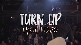 Easton Corbin - Turn Up (Official Lyric Video) YouTube Videos