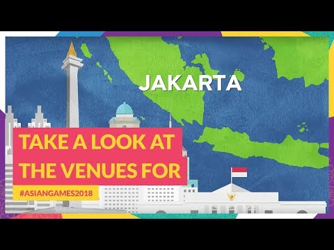 Take A Look At The Venues For #AsianGames2018