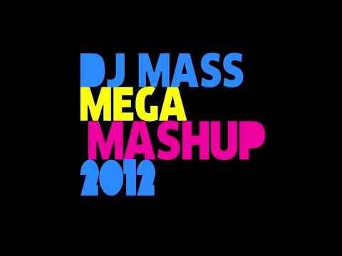 MASS MEGA MASHUP 2012  50 Pop Dance Songs