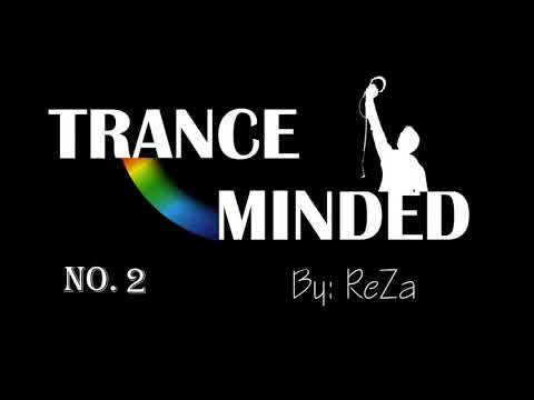 Trance Minded session 2 - Uplifting Emotional Trance - best and top unes