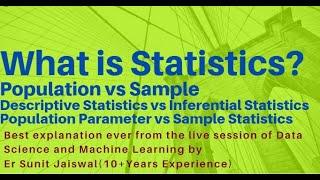 What Is Statistics?|Population Vs Sample|Parameter Vs Statistics|Descriptive Vs Inferential (Best 1)