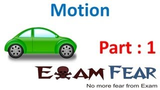 Physics Motion part 1 (Introduction Rectilinear & circular motion) CBSE class 9 IX