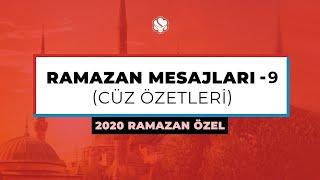 2020 Ramazan Özel  | RAMAZAN MESAJLARI (9. Bölüm)