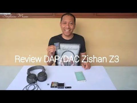 Audio Player under 700rb Review DAP/DAC Zishan Z3
