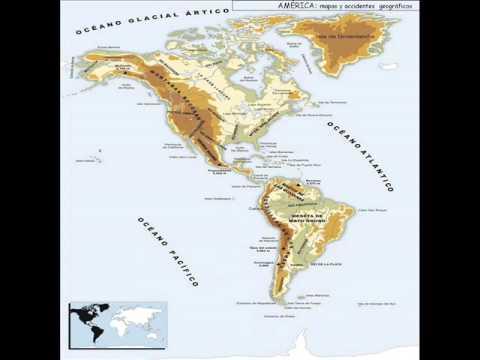 Mapas De America Accidentes Geograficos Youtube