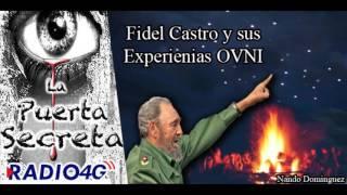 Fidel Castro testigo directo con los OVNIS