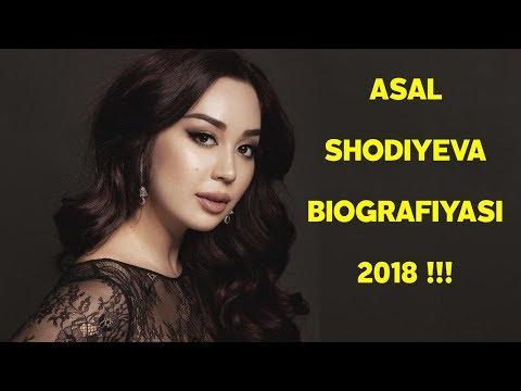АСАЛ ШОДИЕВА БИОГРАФИЯСИ 2018 !!!
