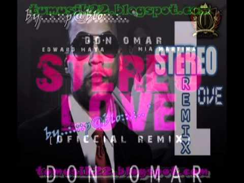 Don Omar Ft Edward Maya & Mia Martina -...
