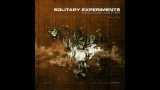 SOLITARY EXPERIMENTS Delight