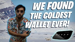 WE FOUND THE COLDEST WALLET OF…