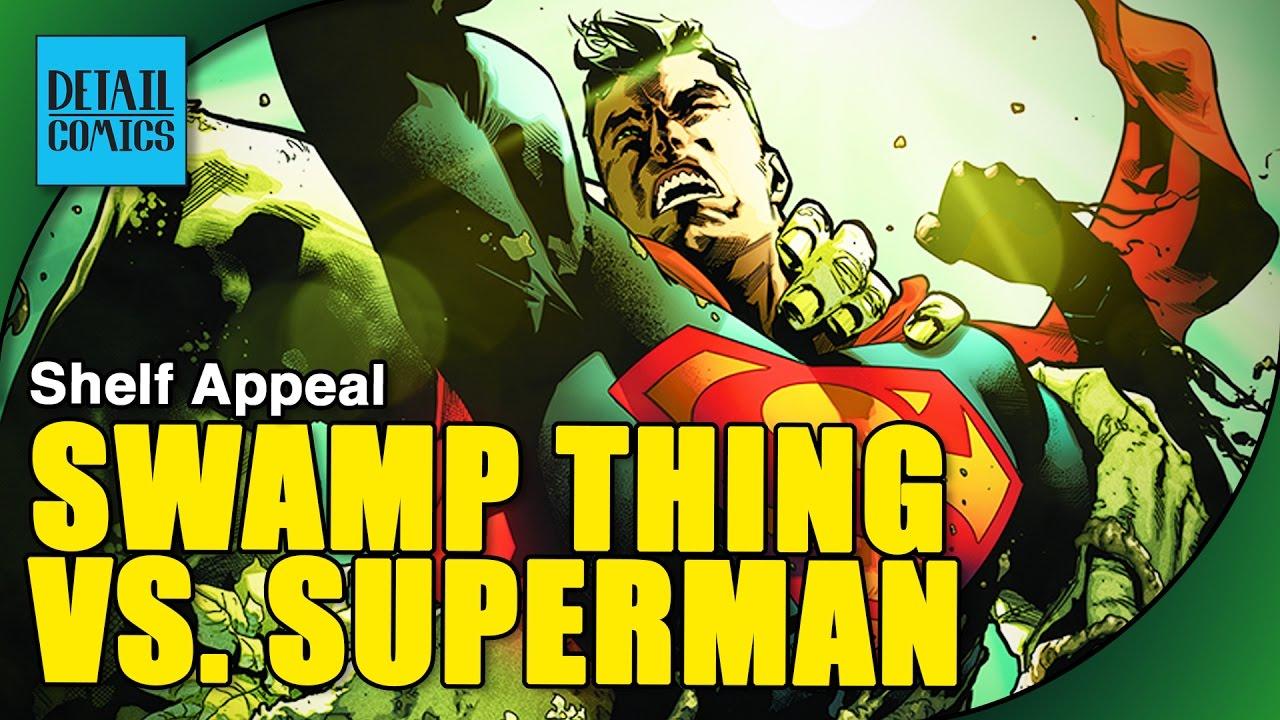 enjoyable design superman shelf. Superman Battles Swamp Thing  Batman DC Rebirth and IvX 0 Shelf Appeal Ep 22 11 30 2016