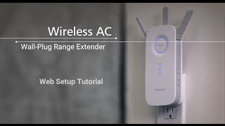 How to Set Up a Wireless AC Wall-Plug Wi-Fi Range Extender