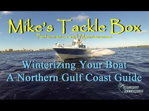 Mike's Tackle Box- Winterizing Your Boat