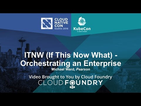 ITNW (If This Now What) - Orchestrating an Enterprise by Michael Ward, Pearson