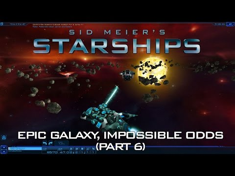 Starships - Epic Galaxy, Impossible Odds (Part 6)