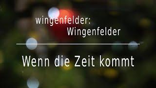"""Wenn die Zeit kommt"" - wingenfelder:Wingenfelder (Virtual Choir-Version)"
