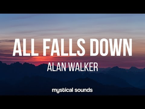 Alan Walker ‒ All Falls Down Lyrics  Lyric  ft Noah Cyrus & Digital Farm Animals