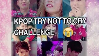 KPOP TRY NOT TO CRY CHALLENGE