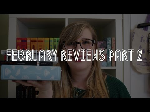 February Reviews Part 2