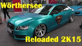 Wörthersee Reloaded 2K15