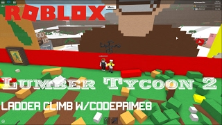 Roblox: Lumber Tycoon 2: Base tour + Ladder climb w/ CodePrime8