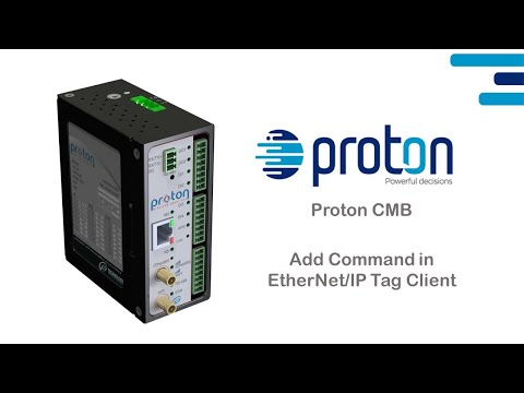 Proton CMB - Add Command in EtherNet/IP Tag Client