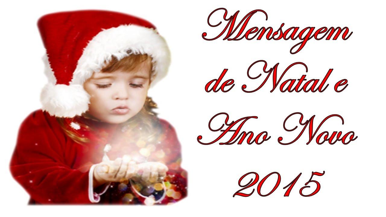 Mensagem De Feliz Natal E Ano Novo 2015