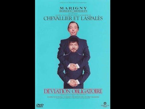 """Chevalier & Laspalès  """" Déviation obligatoire"""""""
