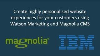 إنشاء للغاية شخصية الموقع التجارب باستخدام واتسون التسويق و ماغنوليا