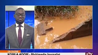 State of Parts of Accra After Heavy Downpour - Joy News Today (19-6-18)