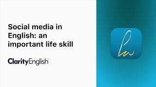 Social media in English: an important life skill Mp3