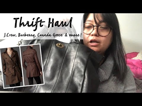 THRIFT HAUL   J.CREW, BURBERRY, CANADA GOOSE & More!