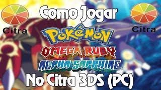 Como jogar Pokemon Omega Ruby/Alpha Sapphire no Citra 3DS[PC]
