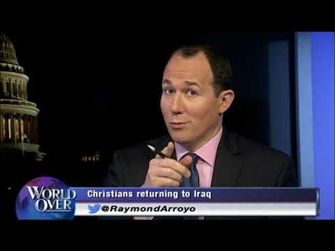 World Over - 2017-10-05 - Plight of Iraq's Religious Minorities, Nina Shea with Raymond Arroyo