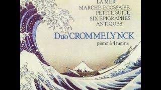 Duo Crommelynck - Claude Debussy (1862-1918): Marche écossaise sur un thème populaire