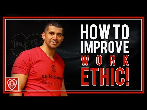 How to Improve Work Ethic
