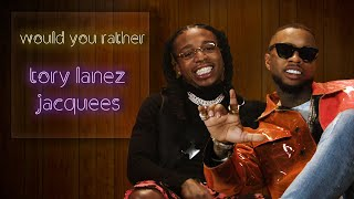 Watch Tory Lanez and Jacquees talk their kingly shit on 39Would You Rather39