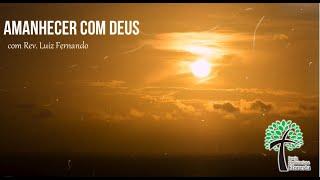 Devocional Amanhecer com Deus, 13/05/2020 - Igreja Presbiteriana Floresta de Governador Valadares/MG