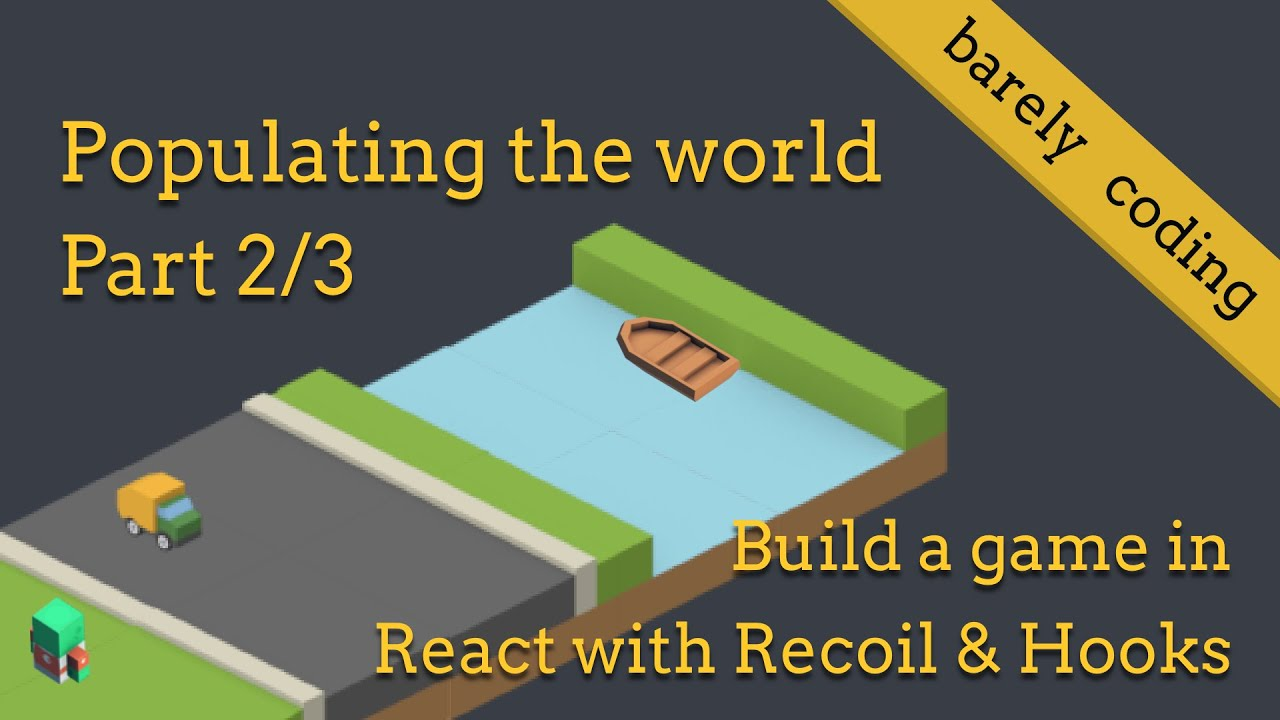 Build a Game in React with Recoil [Part 2/3] - Populating the World