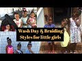 Wash Day and Braiding Styles for Little Girls Hair