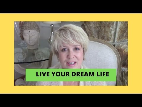 Are You Ready to Live Your Dream Life?