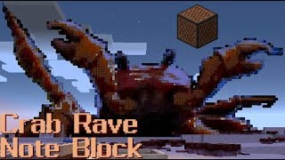 Crab Rave - Noisestorm - with All Minecraft Note Block Instruments