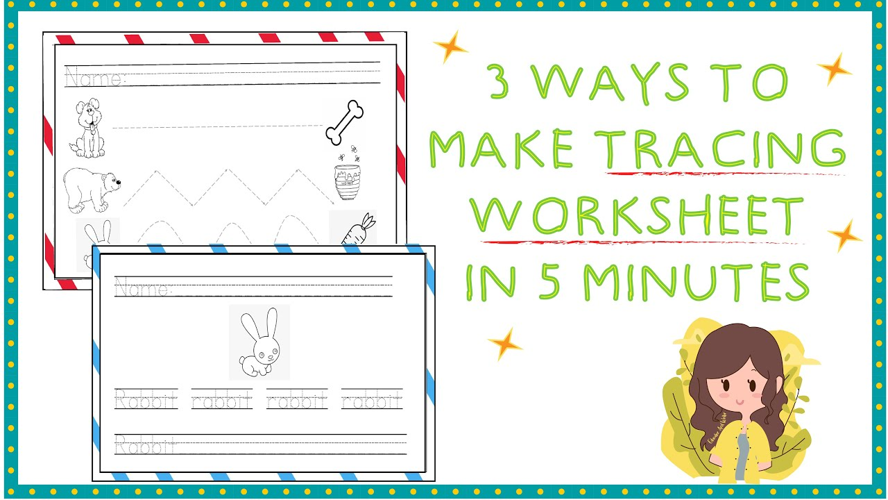 3 Ways To Make A Tracing/Handwriting Worksheet In 5 ...